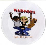 "INTO THE GROOVE - 1 SIDED TEST 12"" PICTURE DISC"
